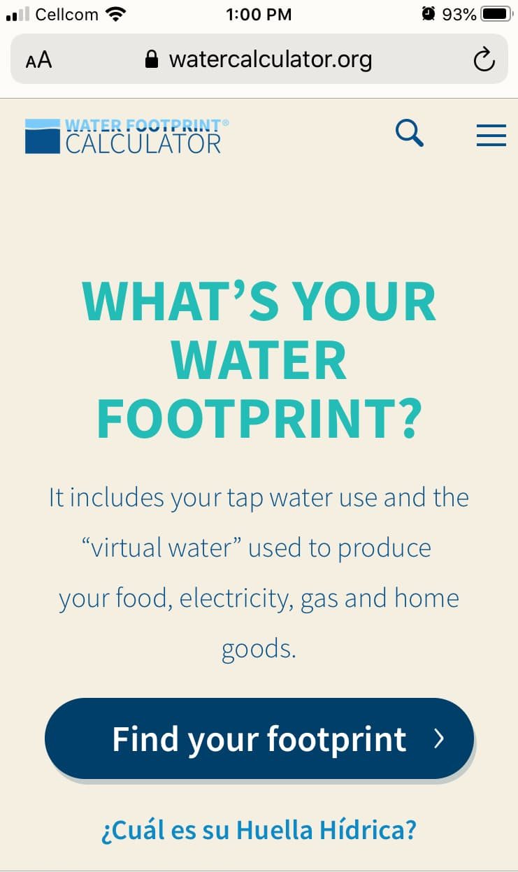 """A screenshot of a mobile view of the WaterCalculator.org centers on a teal """"What's Your Water Footprint?"""" headline and a dark blue button for taking their water usage quiz."""
