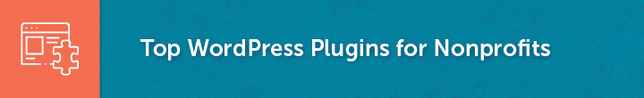 Here are some of the best WordPress plugins for nonprofits.