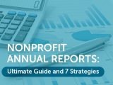 In this guide, we'll walk you through everything you need to know about nonprofit annual reports.