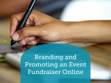 Learn how you can brand and promote your online fundraiser!