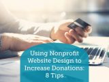 Here's how you can use your nonprofit's website design to increase donations!